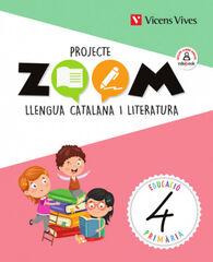 Català/Zoom PRIMÀRIA 4 Vicens Vives 9788468262031