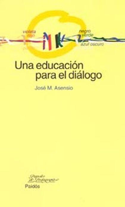 Educación para el diálogo, Una