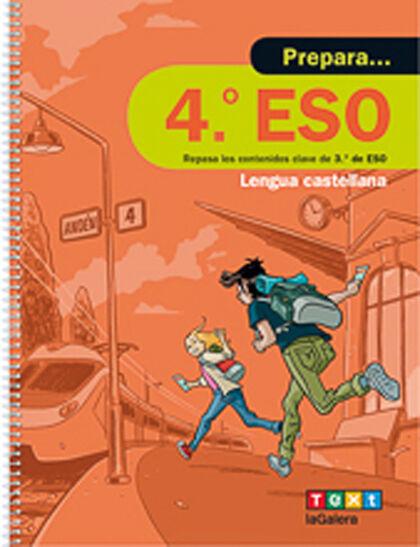 PREPARA 4ESO LENGUA CASTELLANA Y LITERATURA 3r ESO Text 9788441230422
