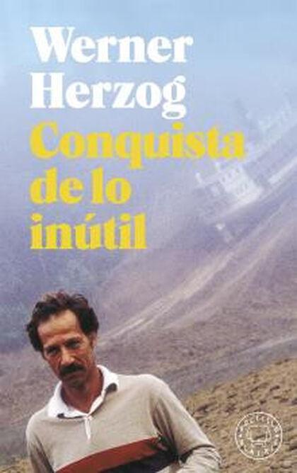 CONQUISTA DE LO INÚTIL
