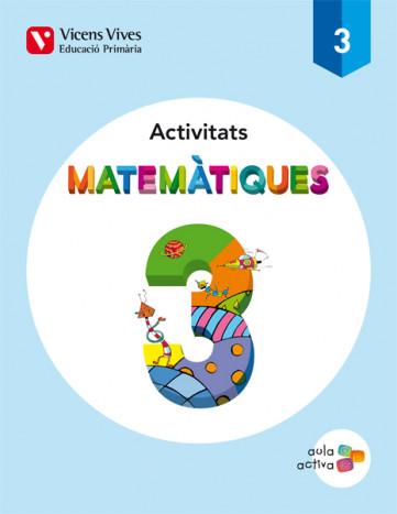 MATEMÀTIQUES ACTIVITATS AULA ACTIVA 3r PRIMÀRIA Vicens Vives 9788468220833